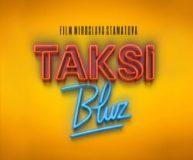 Taksi bluz (2019) domaći film gledaj online