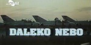 Daleko nebo (1982) domaći film gledaj online