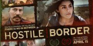 Hostile Border (2015) online besplatno sa prevodom u HDu!