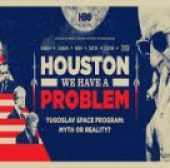 Hjuston, imamo problem (2016) - Houston, We Have a Problem (2016) - Dokumentarni film gledaj online