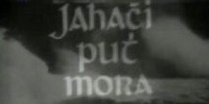 Jahaci put mora (1969) domaći film gledaj online