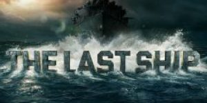 The Last Ship - Najnovije epizode