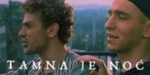 Tamna je noc (1995) domaći film gledaj online