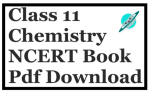 Class 11 Chemistry NCERT Book Pdf Download