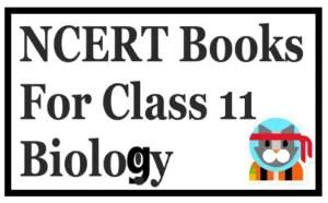 NCERT Books For Class 11 Biology