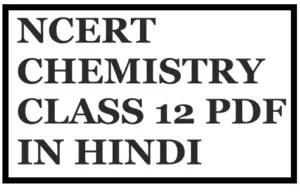 NCERT CHEMISTRY CLASS 12 PDF IN HINDI