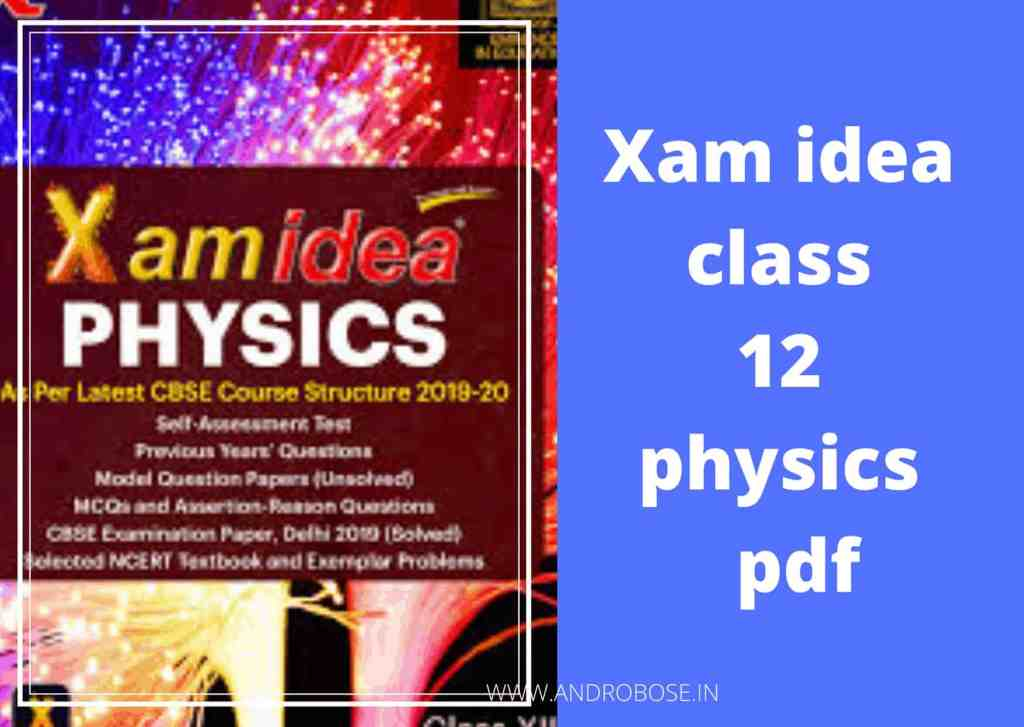 xam idea class 12 physics 2019-20 pdf