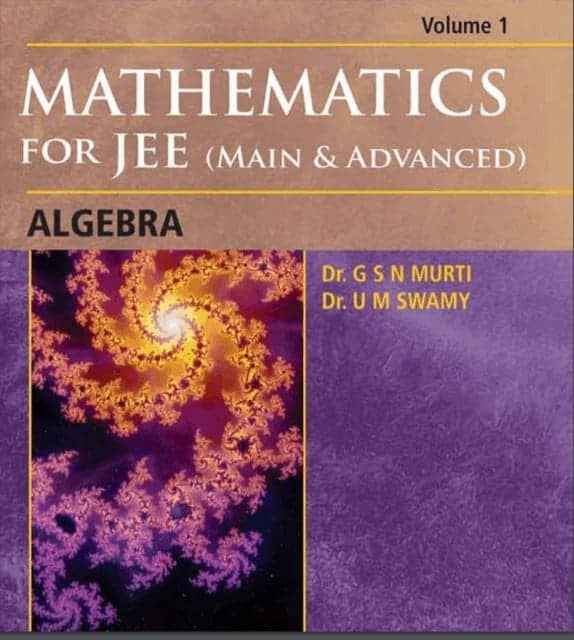 Mathematics for IIT-JEE ALGEBRA 1