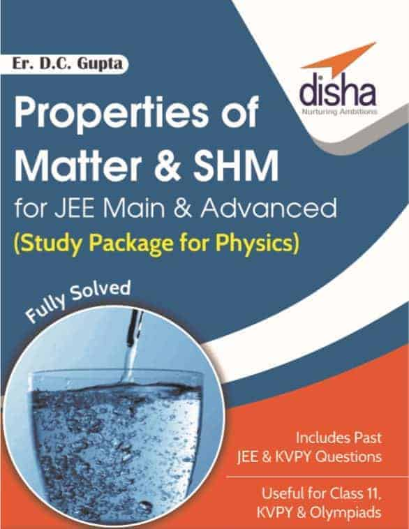 Properties of Matter & SHM for JEE Main & Advanced 1