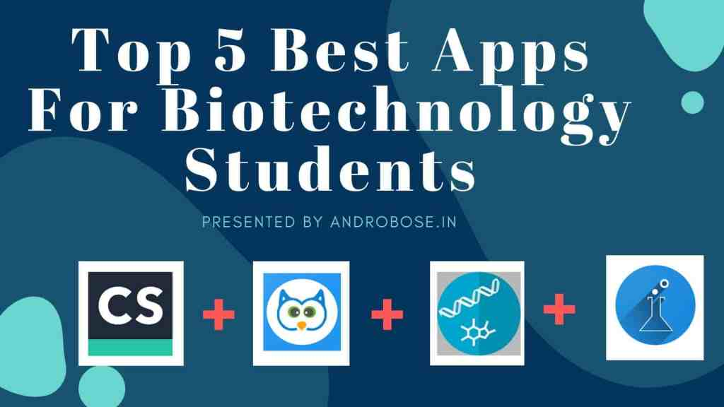 """Top 5"" Best Apps For Biotechnology Students 1"