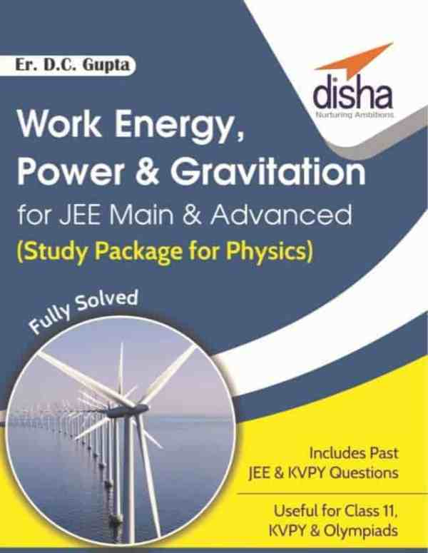 Work Energy Power & Gravitation for JEE Main & Advanced 1