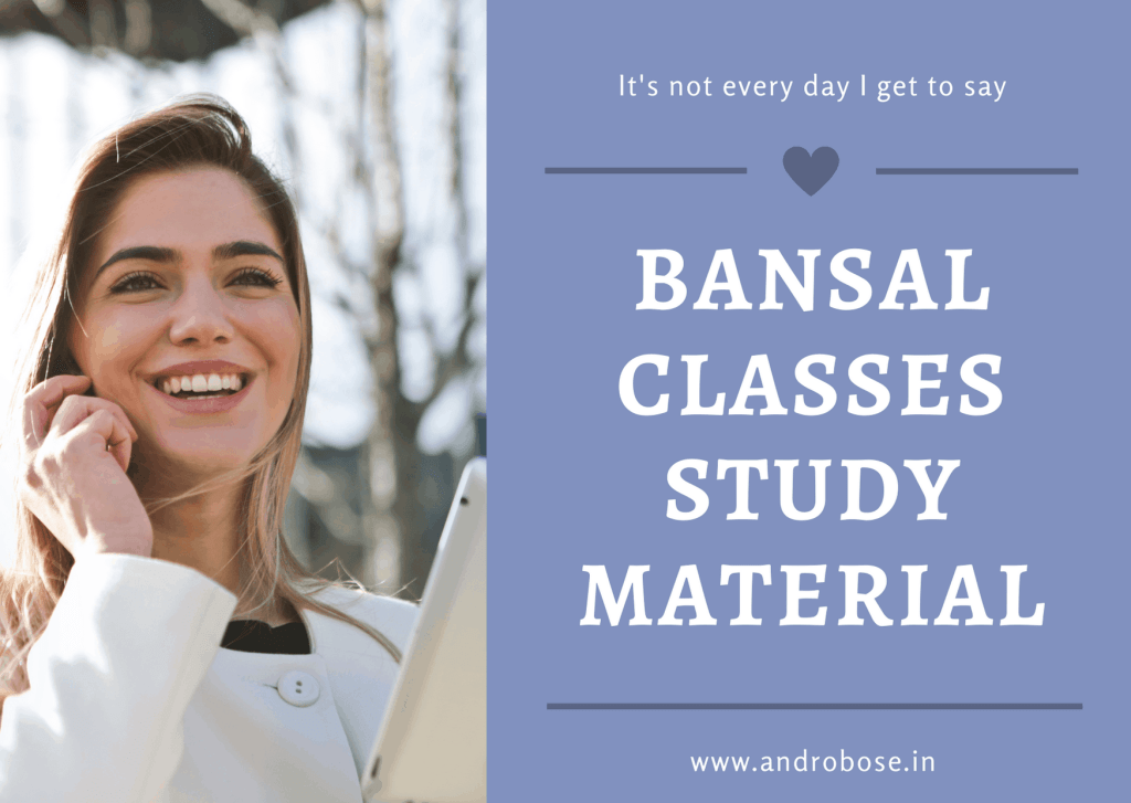 Bansal Classes Study Material