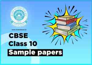 Class 10 Sample Papers