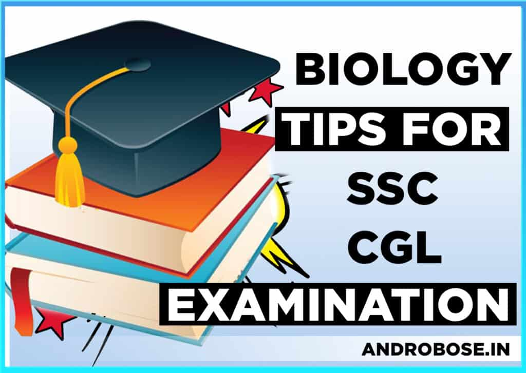 Biology Tips for the SSC CGL Examination