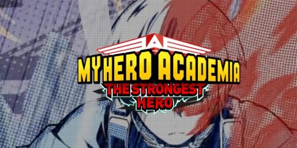 My Hero Academia: The Strongest Hero released today