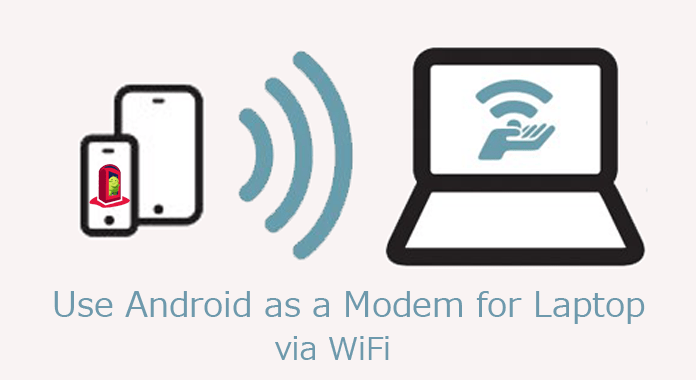 How to Use Android as a Modem for Laptop via WI-Fi | Be Connected with Internet