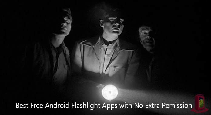 10 Best Free Flashlight Apps for Android – With No Extra Permissions