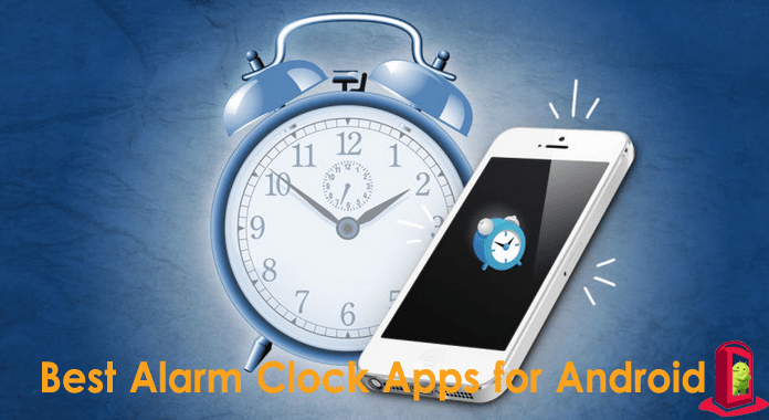 Best Alarm Clock Apps for Android Free