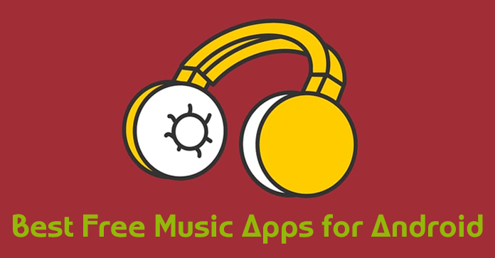 11 Best Free Music Apps for Android – 2018 | Listen to Your Favorite Music