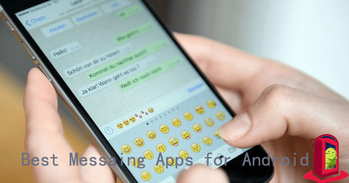 10 Best Messaging Apps for Android – 2018