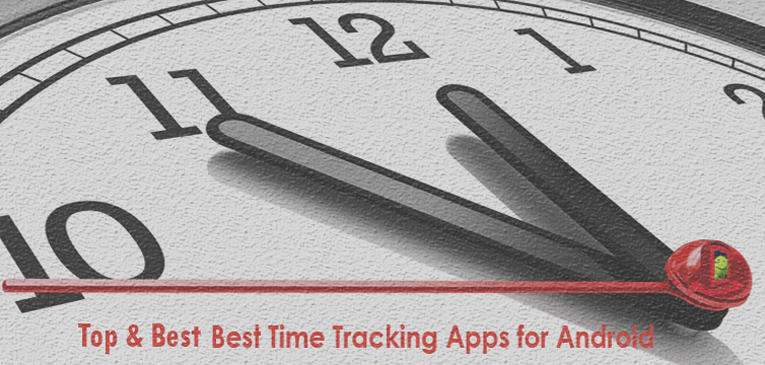 11 Best Time Tracking Apps for Android – Be More Productive Utilizing Your Time!