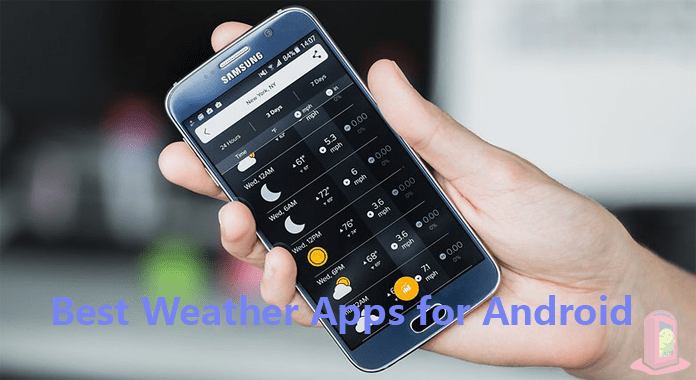 14 Best Weather Apps for Android – 2018
