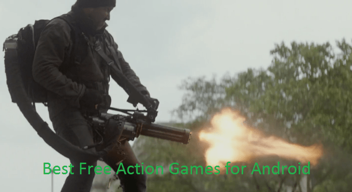 Best Free Action Games for Android