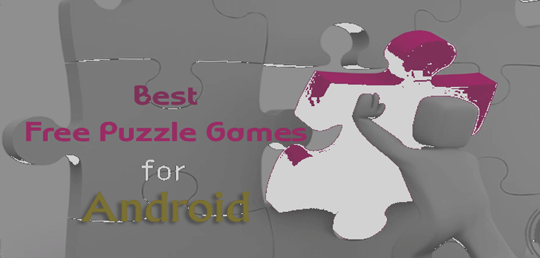 12 Best Free Puzzle Games for Android | Your Brain Teaser!