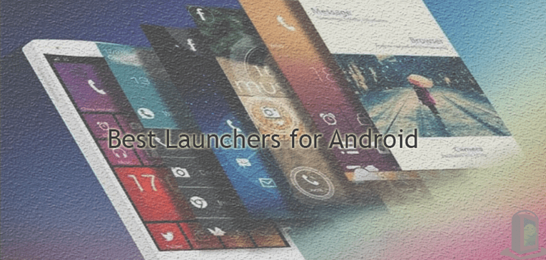 Best Launchers for Anroid AndroidBooth