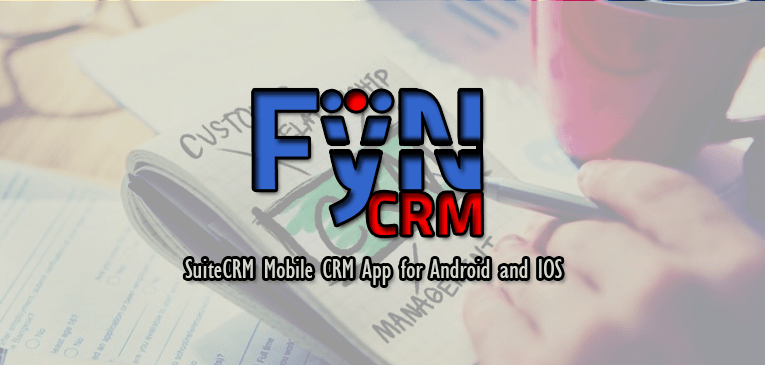 Free SuiteCRM Mobile CRM App FyNCRM for Android and IOS