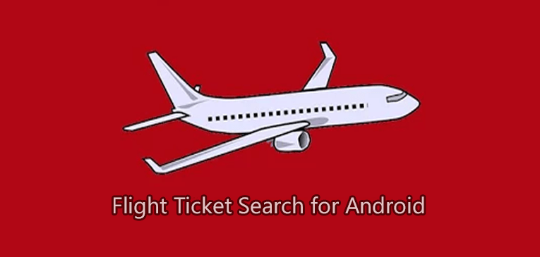 Flight Tickets Search for Android – New Travel App on Google Play
