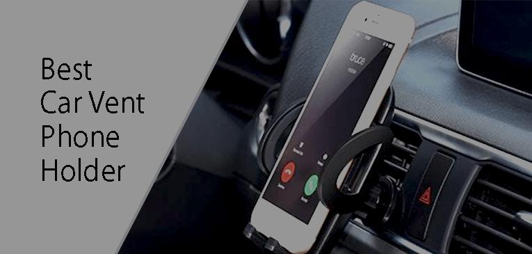 Best Car Vent Phone Holders