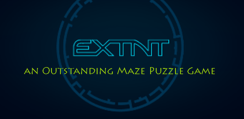 Extnt - an outstanding maze puzzle game to Play