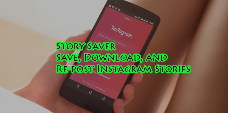 Instagram Story Saver Free Android App