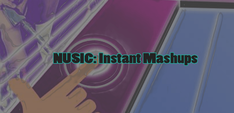 NUSIC Instant Mashups app for Android