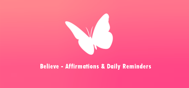 Believe Affirmations Daily Reminders