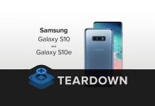 Samsung Galaxy S10 and S10e Teardown