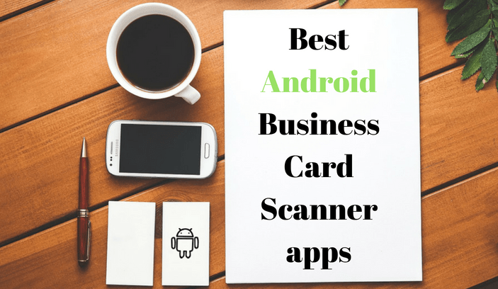 best business card scanner app android - Best Business Card Scanner