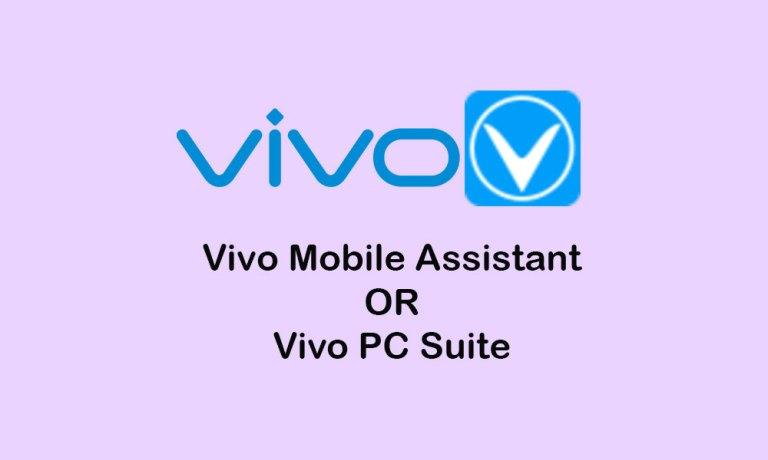 Скачать Vivo Mobile Assistant или Vivo PC Suite [Latest]