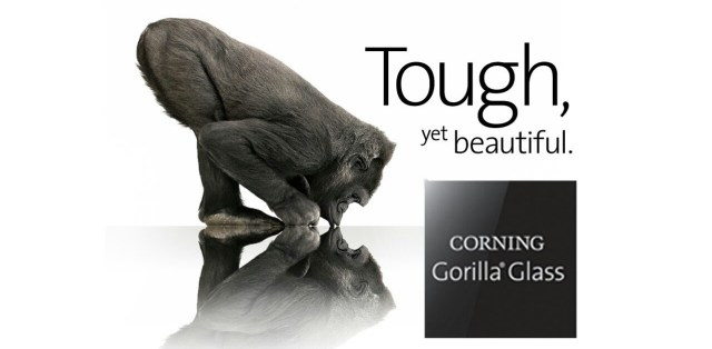 Corning Gorilla Glass.