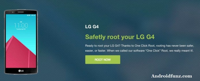 Root LG G4 All Models (One Click Root Method) - Androidfunz