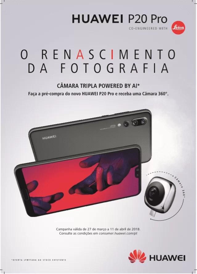 Até dia 11 de abril, na pré-compra do Huawei P20 Pro receba uma Câmara Huawei 360º 1