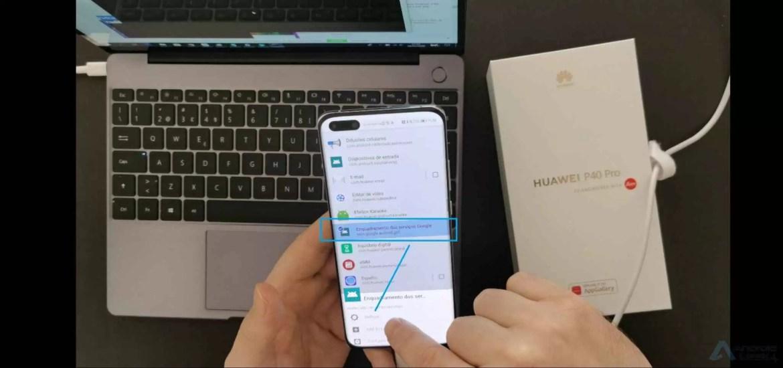 Tutorial instalar GMS no Huawei P40 Pro/Mate 30 Pro/ P40 Lite 9