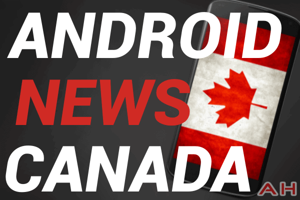 Android News Canada