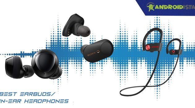 Best Earbuds or In Ear Headphones for Android