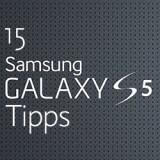 15 Tipps für Ihr neues Samsung Galaxy S5