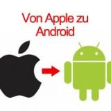 Wie man vom iPhone auf ein Android-Smartphone umsteigt