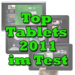 Die Top-Tablets 2011 im Android Magazin-Test