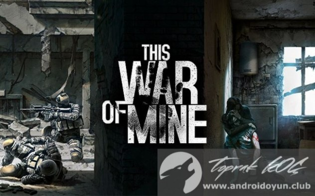 this-war-of-mine-v1-3-8-full-apk-sd-data