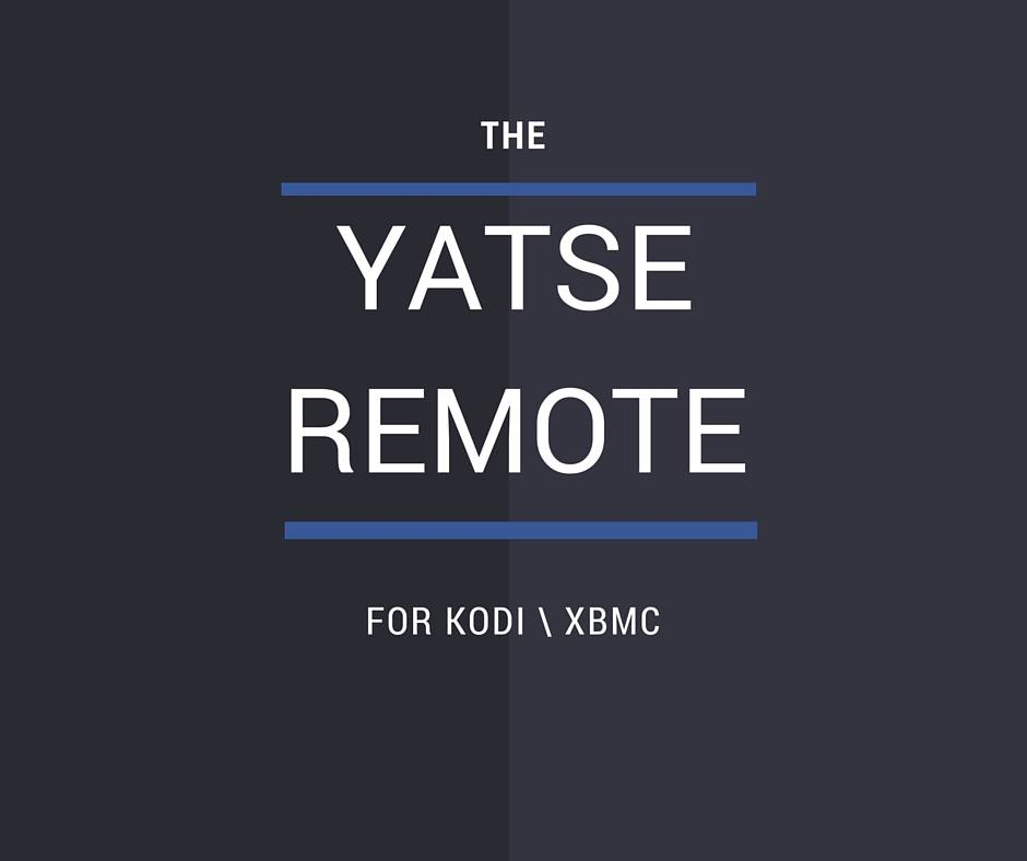 The Yatse Remote for Kodi